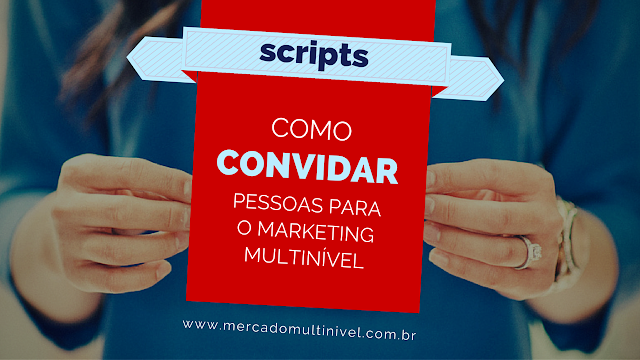 Como convidar pessoas para o marketing multinivel