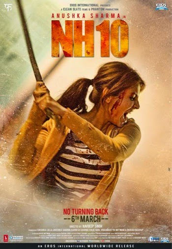 Upcoming NH10 Hindi Film Story,Star-Cast,Promo and Release Dates Wiki