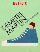 Dimitri Martin: The Overthinker