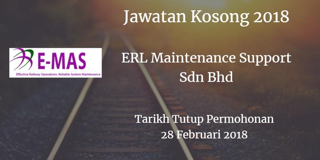Jawatan Kosong ERL Maintenance Support Sdn Bhd 28 Februari 2018