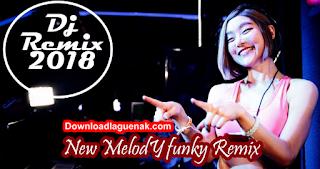 Lagu DJ Remix Mp3 Terbaru 2018
