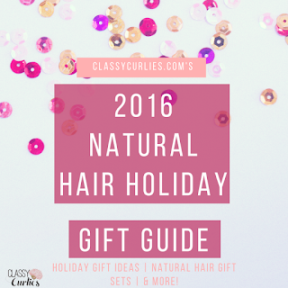 ClassyCurlies' Natural Hair Holiday Gift Guide