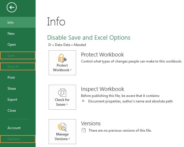 Cara Menonaktifkan Tombol Save, SaveAS dan Excel Option