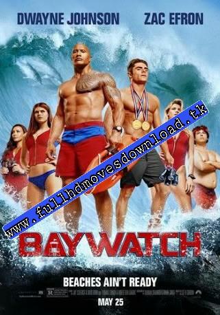Baywatch 2017 Dual Audio HDRip 480p 350mb ESub x264