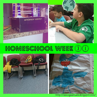 Homeschool Week 31