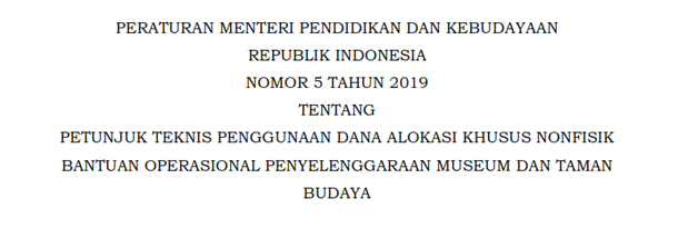 Juknis Penggunaan DAK Nonfisik Bantuan Operasional Penyelenggaraan Museum dan Taman Budaya Tahun 2019