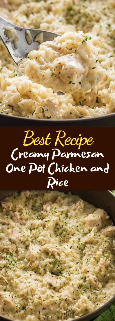 Creamy Parmesan One Pot Chicken and Rice #dinnerrecipe #food