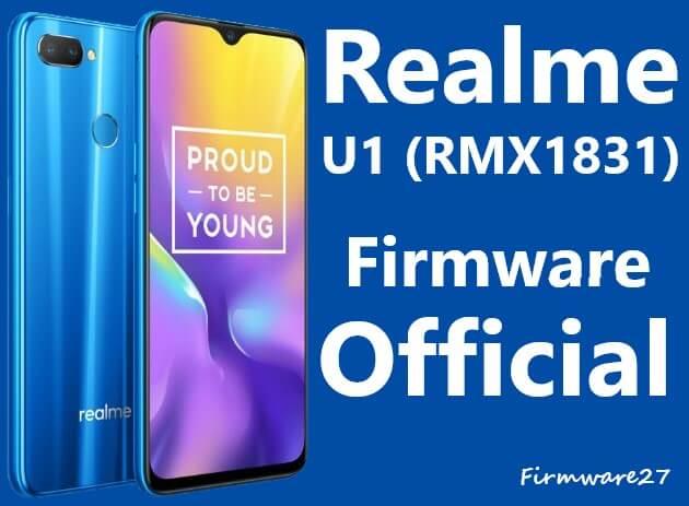 Official Firmware &Tool Realme U1 RMX1831