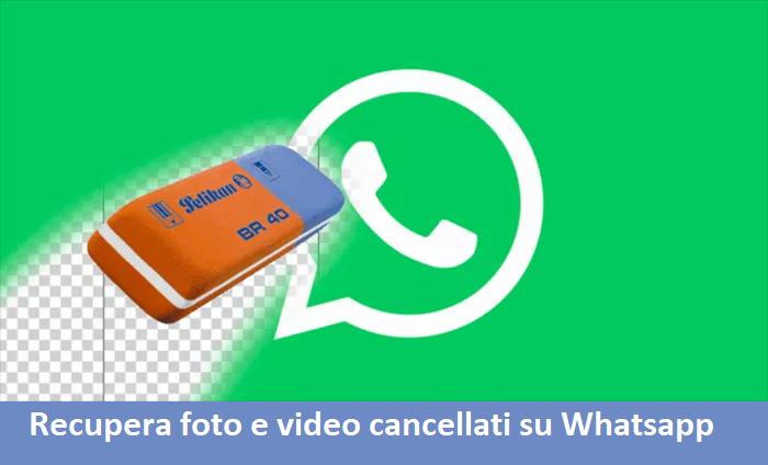 Recupera Le Immagini Cancellate Dalla Galleria Su Whatsapp
