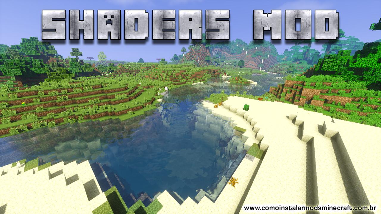 Shaders (Mod das Sombras) Mod 9.92  Como Instalar Mods No