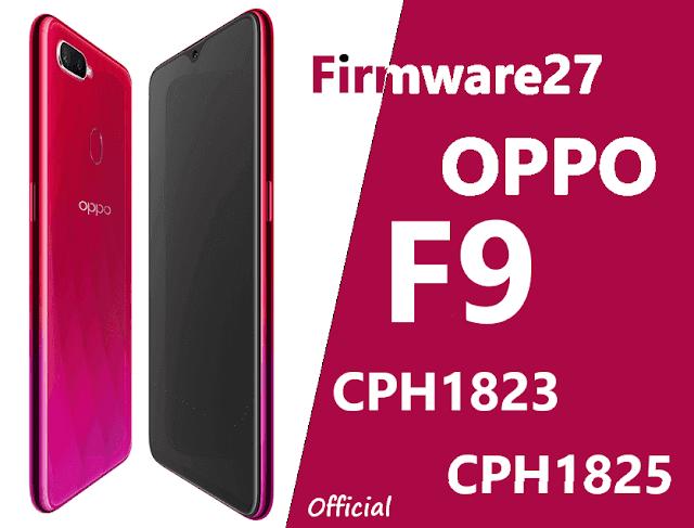 Firmware Oppo F9 CPH1823 & CPH1825 Mediatek ofp & Scatter File