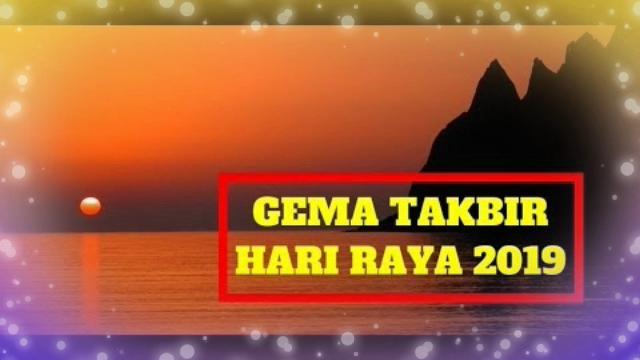 Download Lagu Gema Takbiran Idul Fitri 2019 Idul Adha Hari Raya