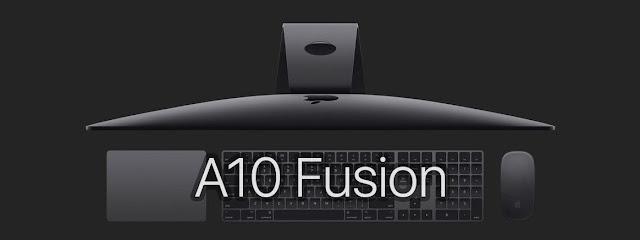 Apple sẽ tích hợp con chip A10 Fusion vào iMac Pro chỉ để dành riêng cho tính năng Hey Siri