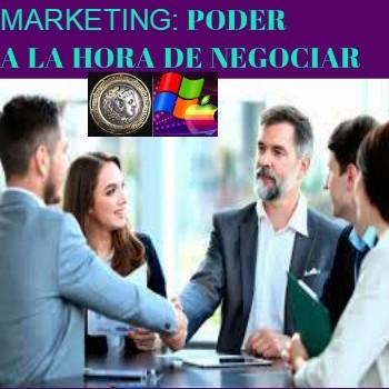 Marketing, poder a la hora de negociar