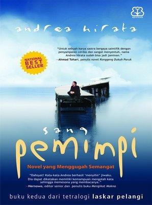 Sinopsis Dan Unsur Intrinsik Novel Sang Pemimpi Karya Andrea Hirata