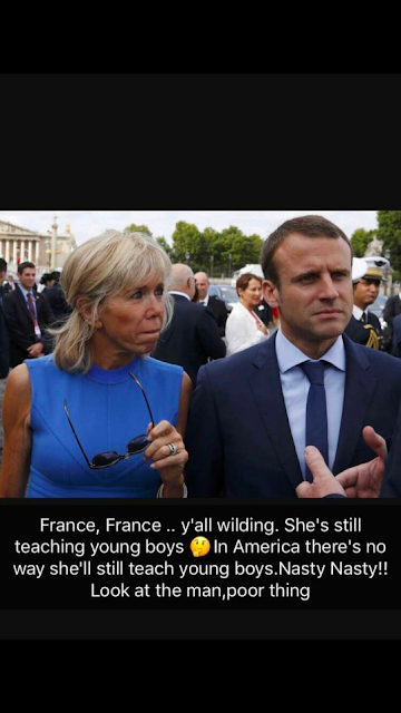 '64-yr-old wife, Briggitte, of the 39-yr-old French President, Macron, brainwashed & molested him' - Dencia