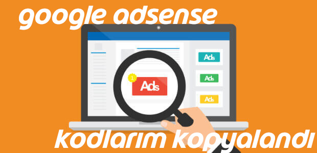 google-adsense-kodlarim-kopyalandi
