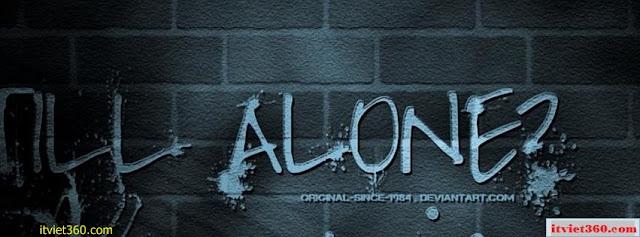 Ảnh bìa Facebook cô đơn, buồn - Alone Cover timeline FB, alone forever