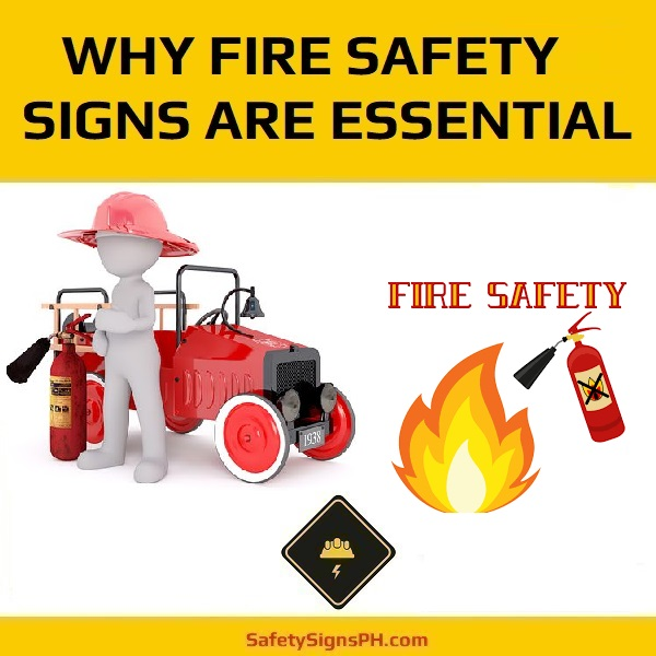 Why Fire Safety Signs Are Essential