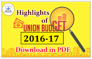 Highlights of Union Budget 2016-17 Download in PDF