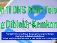 Daftar 11 DNS milik Telegram yang diblokir Kemkominfo