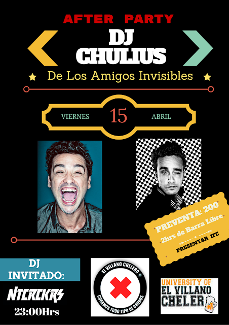Los amigos invisibles, party, after, Dj chulius, jesus briceño, concierto, CDMX, el villano chelero