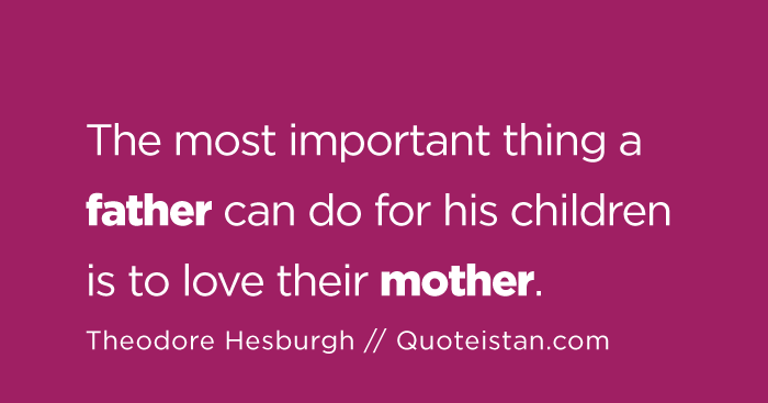 """mother father and important person 100 inspiring quotes about being a mother  """"as daughters of our heavenly father,  """"a mother is a person who seeing there are only four pieces."""