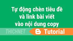 Chèn tiêu đề và link gốc bài viết khi copy cho website