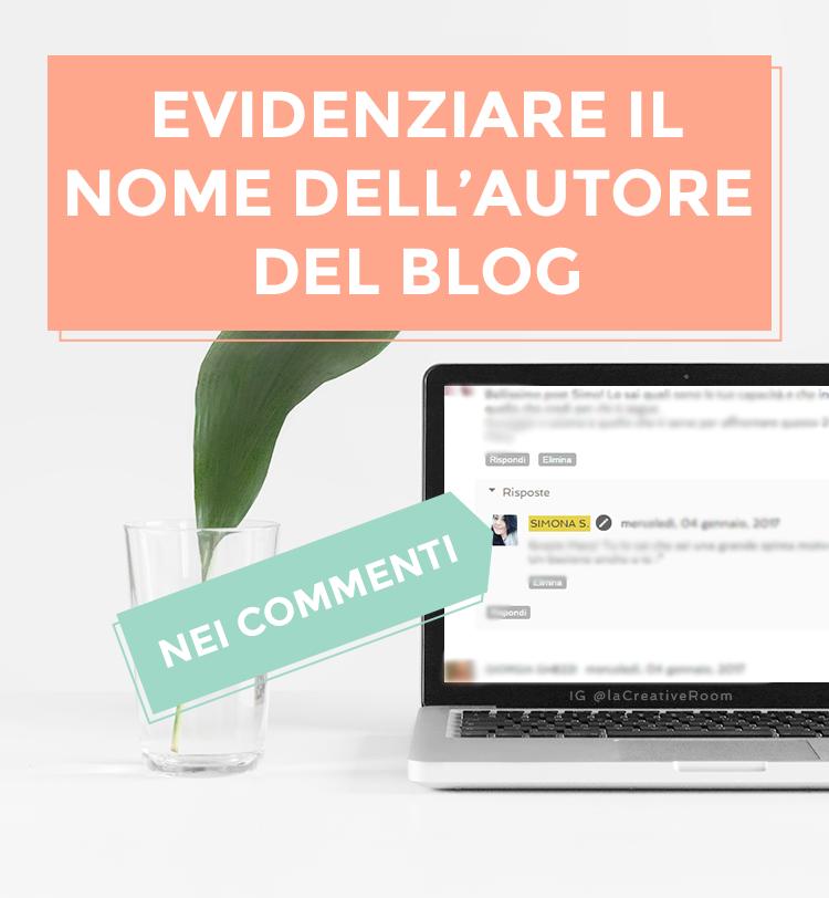 Blog Design: 'evidenziare' il nome autore nei commenti
