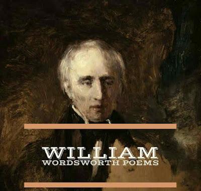 7 of the Best William Wordsworth poetry