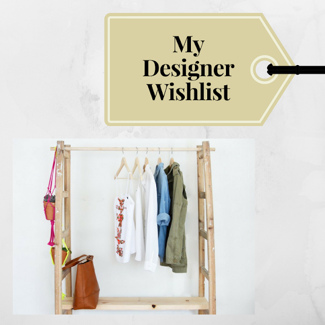 my designer wishlist