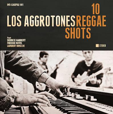 LOS AGGROTONES - 10 Reggae Shots (2013)