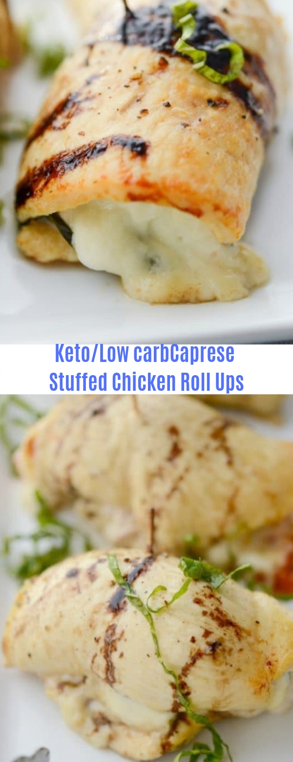 Keto/Low Carb Caprese Stuffed Chicken Roll Ups