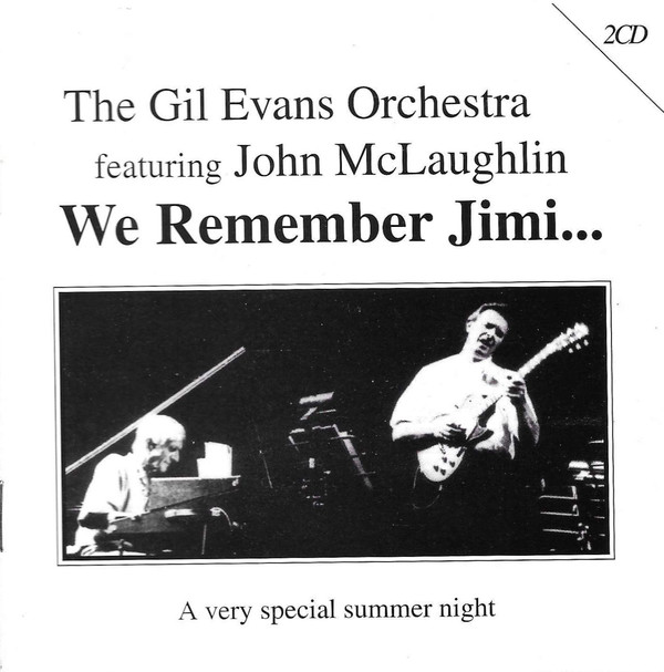 Rockliquias: The Gil Evans Orchestra Featuring John McLaughlin