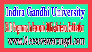 Indira Gandhi University Meerpur Ph.D Programme In Economic 2016 Admission Notification