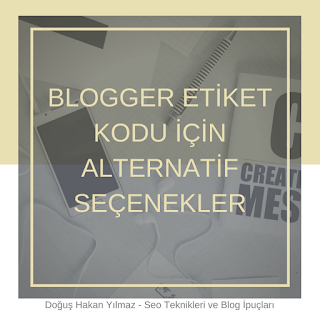blogger-etiket-kodunu-nasıl-değiştirebilirim