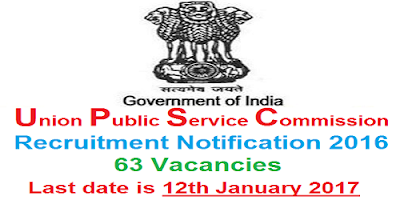 UPSC Recruitment 2016-17 63 Vacancies