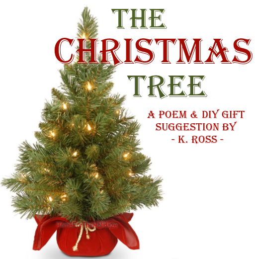 Poem About A Christmas Tree: Home For The Holidaze