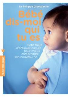https://regardenfant.blogspot.com/2018/06/bebe-dis-moi-qui-tu-es-du-dr-philippe.html