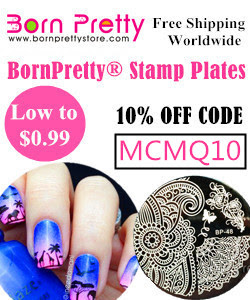 Born Pretty Store 10% off code: MCMQ10