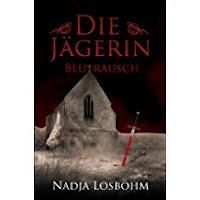 https://www.amazon.de/Die-J%C3%A4gerin-Blutrausch-Nadja-Losbohm-ebook/dp/B00EDONKLA/ref=sr_1_3?s=digital-text&ie=UTF8&qid=1489409796&sr=1-3