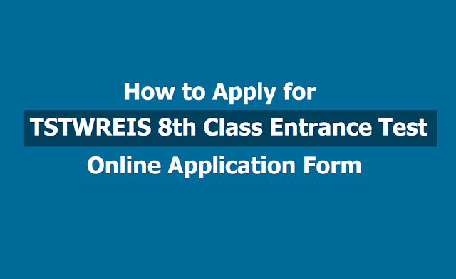 TSTWREIS 8th Class Entrance Test Online Application Form 2019 (TS Gurukulams), How to Apply?