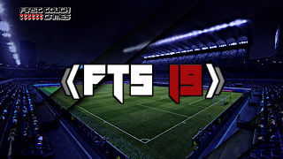 FTS 19 Android Offline 300 MB HD Graphics