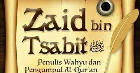 Rasulullah Puji Hafalan Al-Quran Zaid Bin Tsabit
