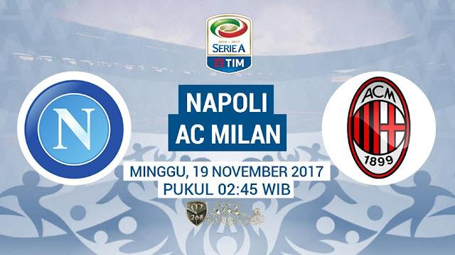 Prediksi Bola : Napoli Vs AC Milan , Minggu 19 November 2017 Pukul 02.45 WIB