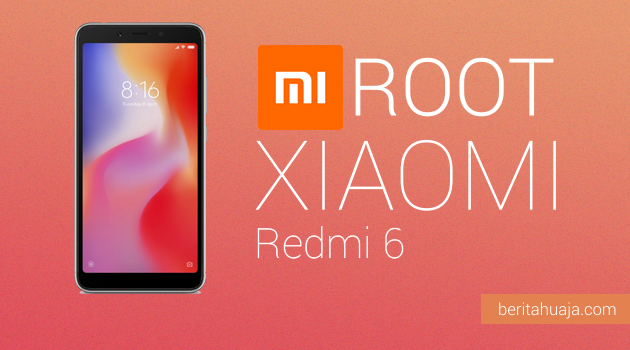 How to Root Xiaomi Redmi 6 And Install TWRP Recovery