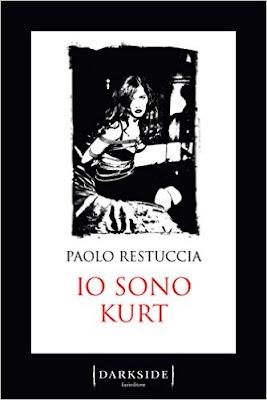 News: Io sono Kurt di Paolo Restuccia, Fazi Editore