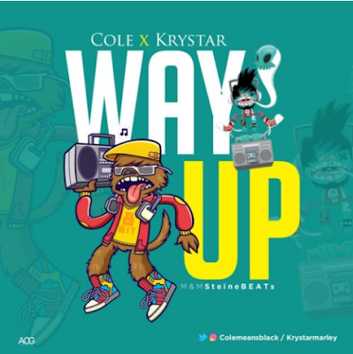 "Cole x Krystar – ""Way Up"""