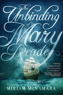 The Unbinding of Mary Reade by Miriam McNamara