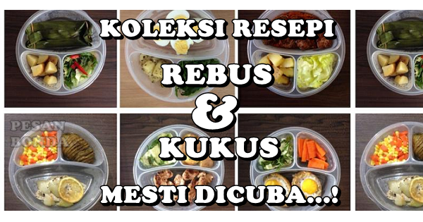 Kompilasi Masakan Rebus & Kukus